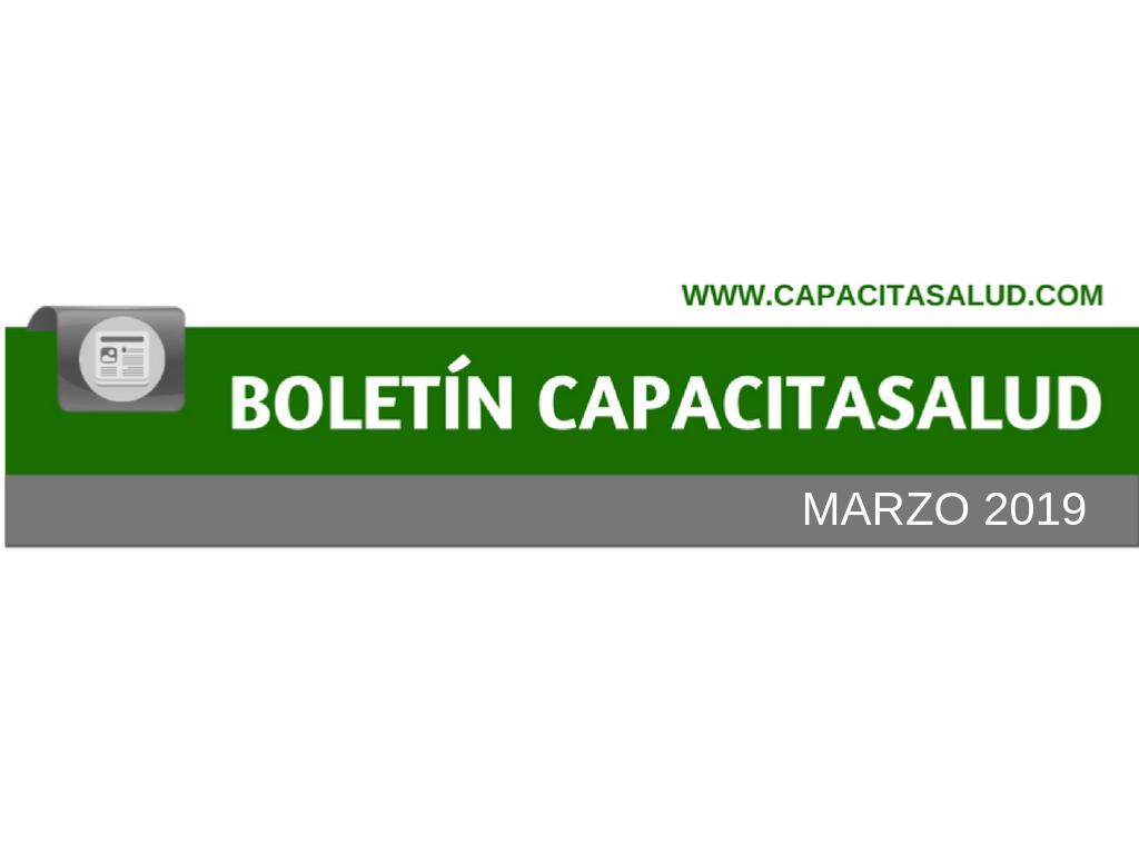 Novedades Marzo 2019 ::Boletín Capacita Salud::