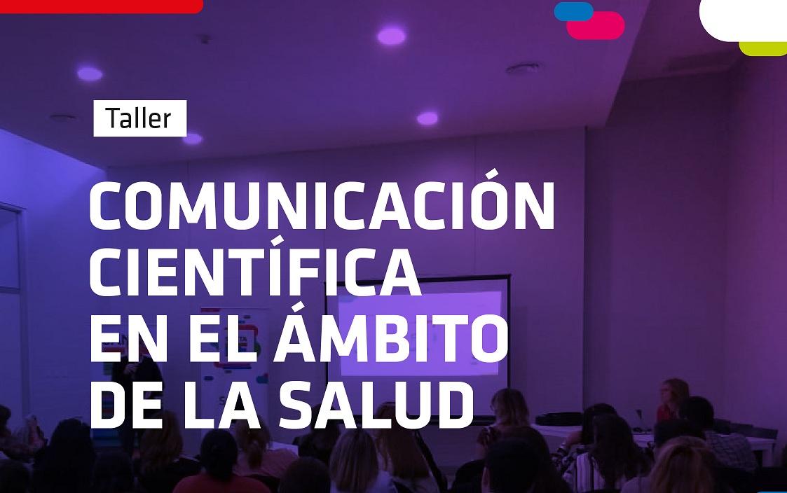 Taller de comunicación científica en el ámbito de la salud – Ministerio de Salud / OPS