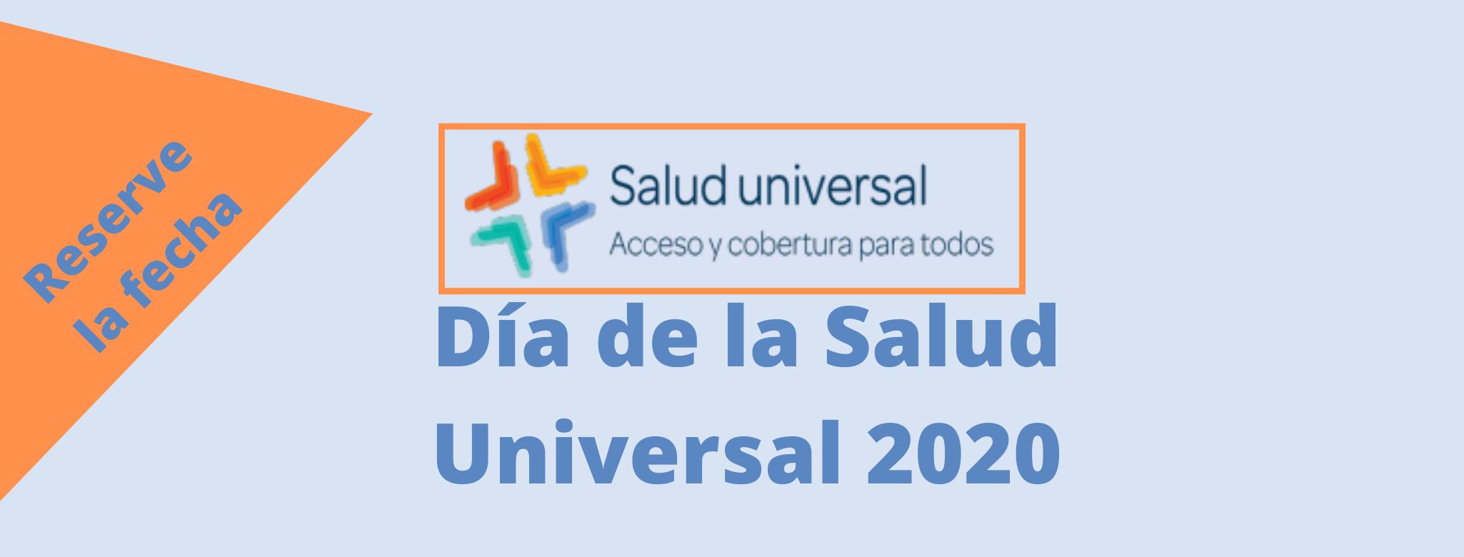 Webinar:: Día de la Salud Universal 2020 / Universal Health Day 2020